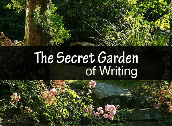 The Secret Garden of Writing